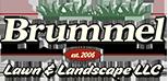 Brummel Lawn & Landscape LLC